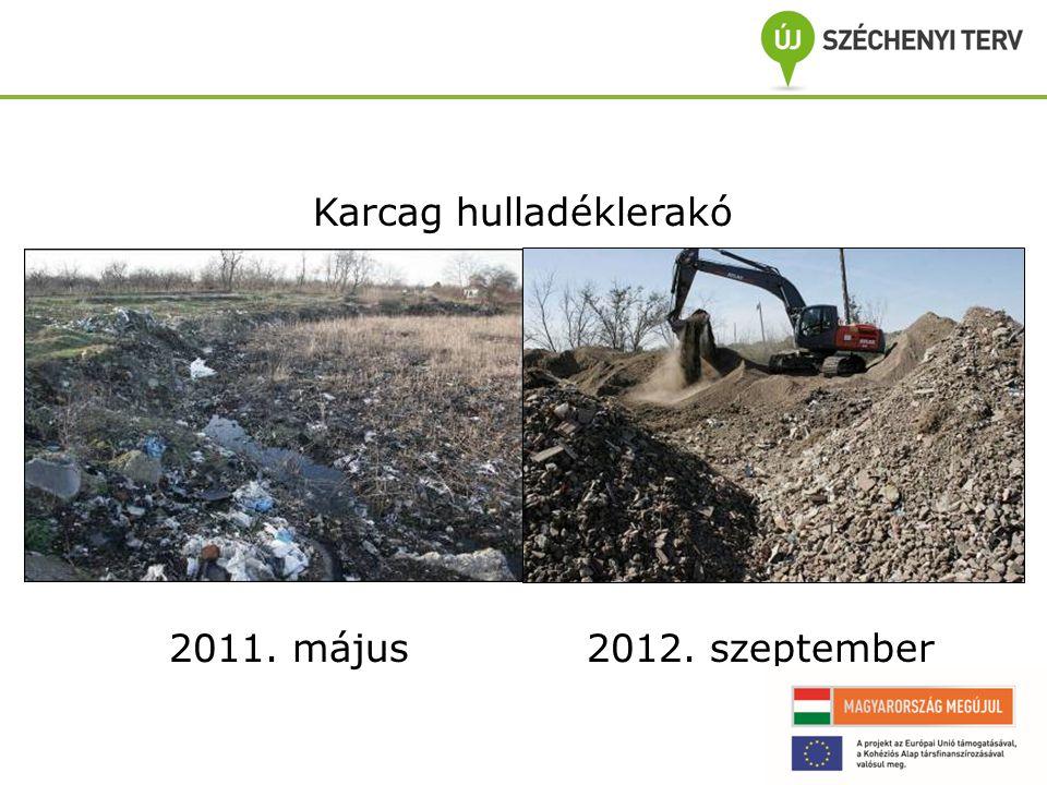 Karcag hulladéklerakó 2011. május2012. szeptember