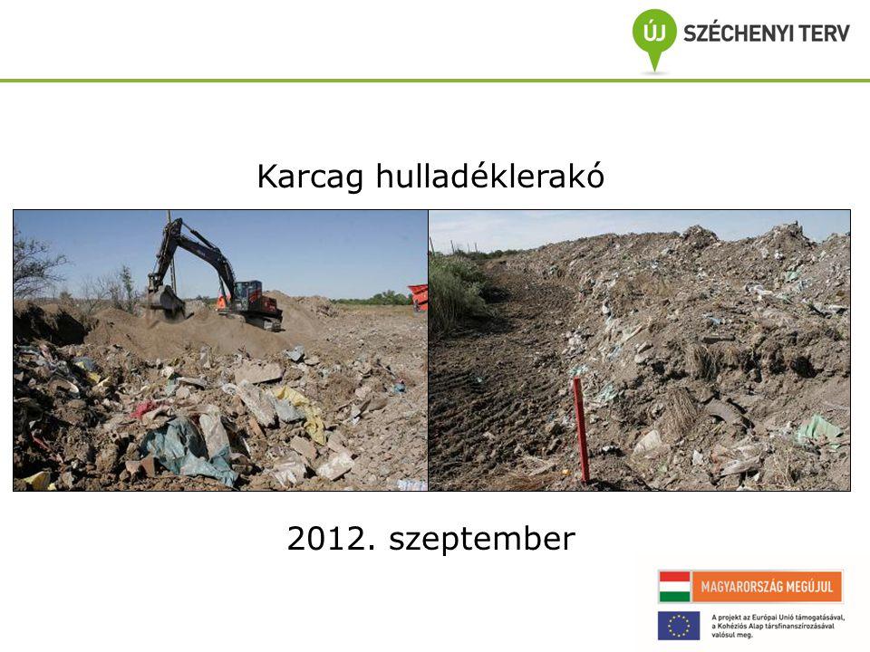Karcag hulladéklerakó 2012. szeptember