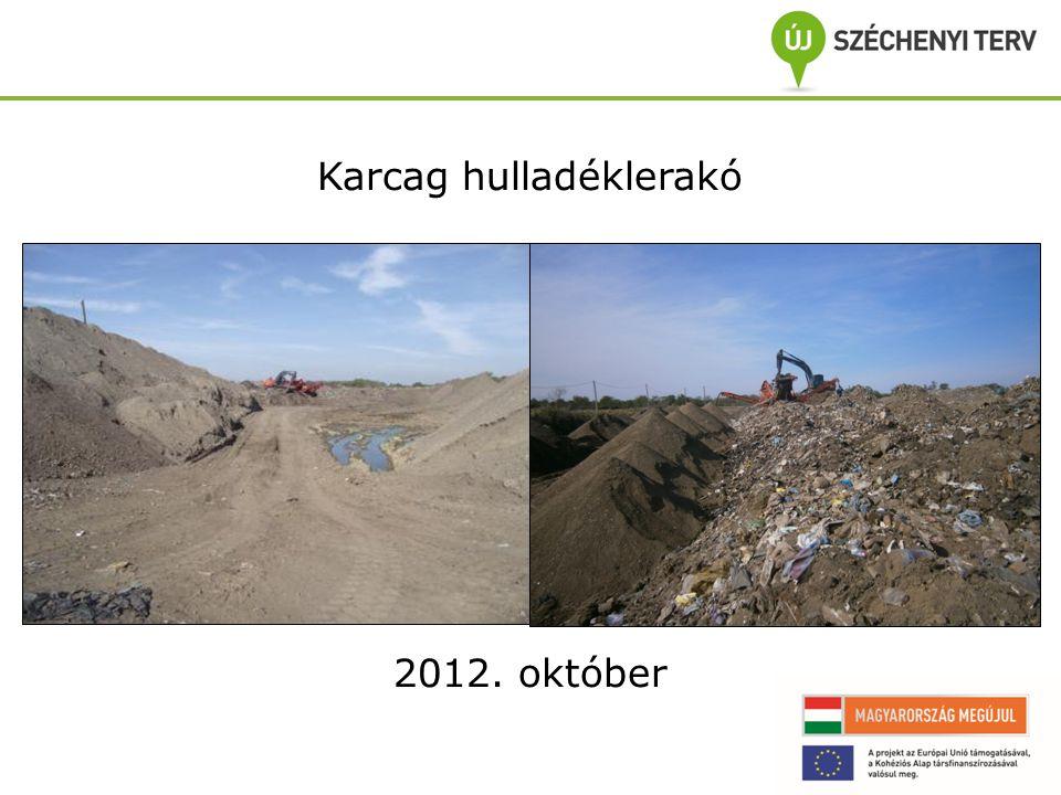 Karcag hulladéklerakó 2012. október