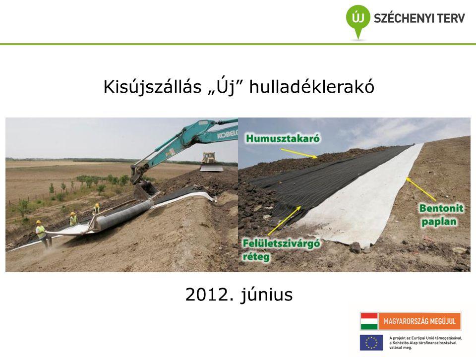 """Kisújszállás """"Új hulladéklerakó 2012. június"""