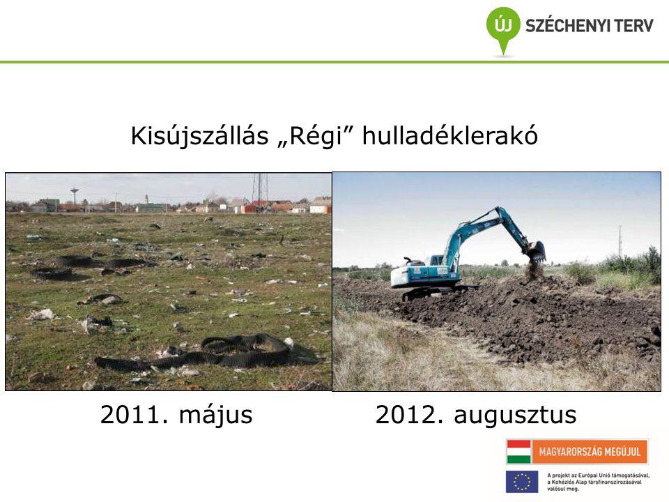 """Kisújszállás """"Régi hulladéklerakó 2011. május 2012. augusztus"""