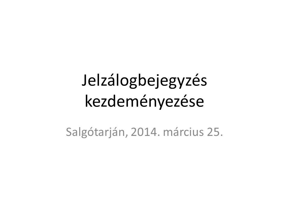 Jelzálogbejegyzés kezdeményezése Salgótarján, 2014. március 25.