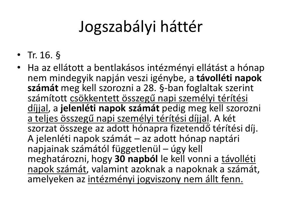 Jogszabályi háttér Tr.28.