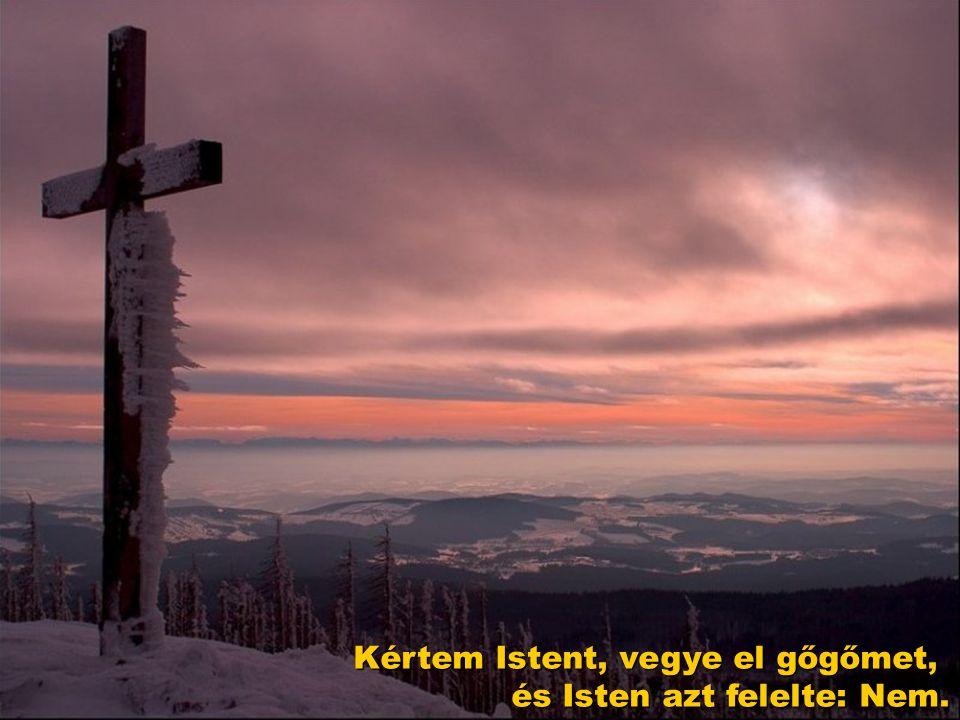 Kértem Istent …