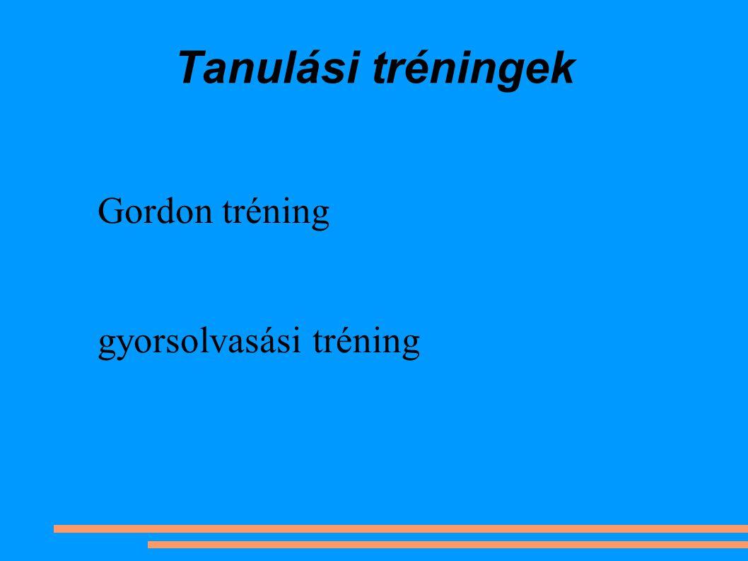 Tanulási tréningek Gordon tréning gyorsolvasási tréning