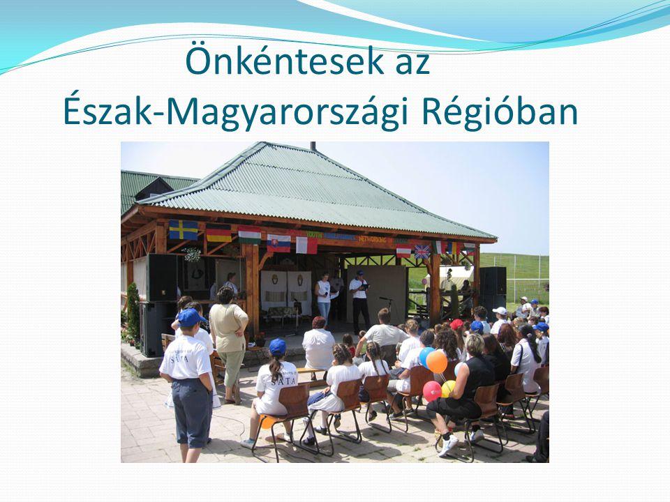 Önkéntesek az Észak-Magyarországi Régióban