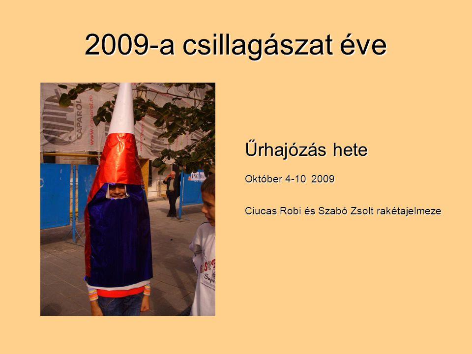 Űrhajózás hete Október 4-10 2009 Ciucas Robi és Szabó Zsolt rakétajelmeze