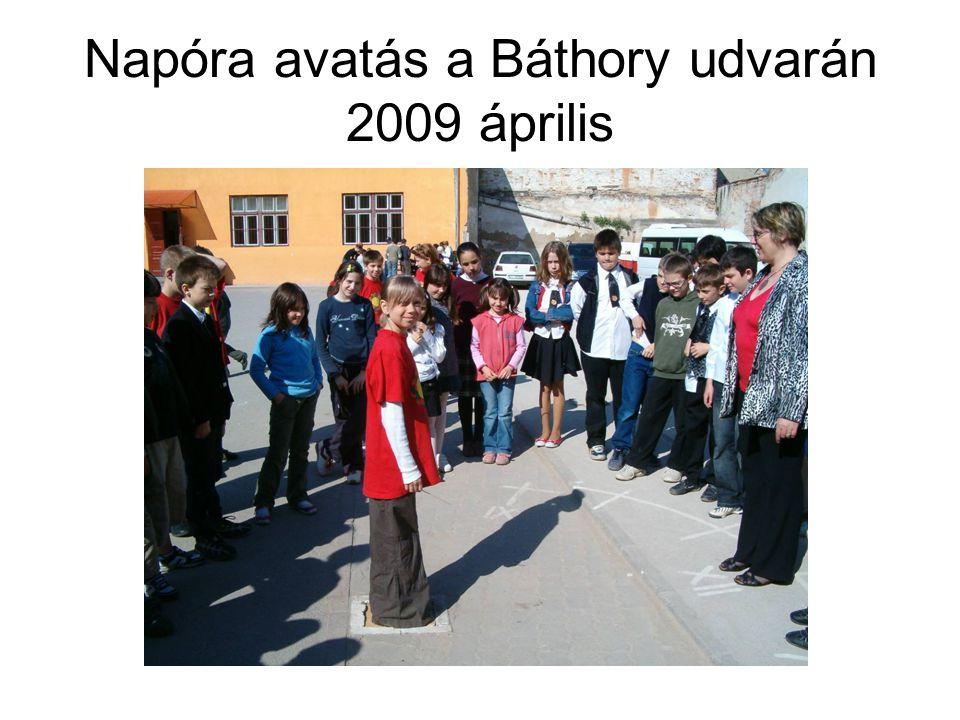 Napóra avatás a Báthory udvarán 2009 április