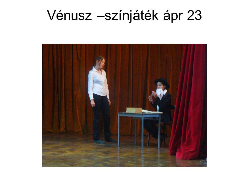 Vénusz –színjáték ápr 23