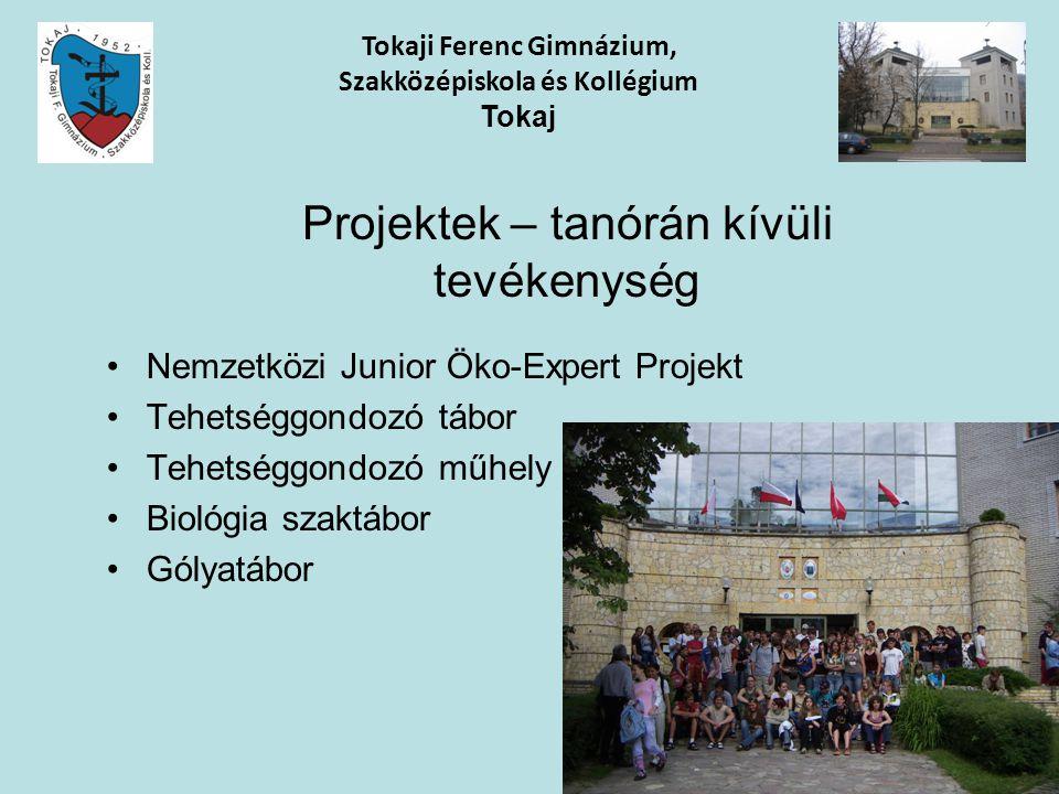 Nemzetközi Junior Öko-Expert Projekt Tehetséggondozó tábor Tehetséggondozó műhely Biológia szaktábor Gólyatábor Tokaji Ferenc Gimnázium, Szakközépisko