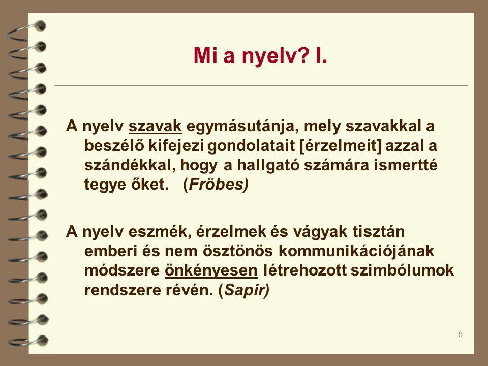 6 Mi a nyelv. I.