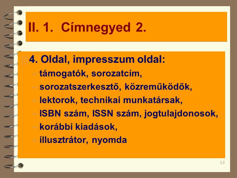 13 II.1. Címnegyed 2. 4 4.