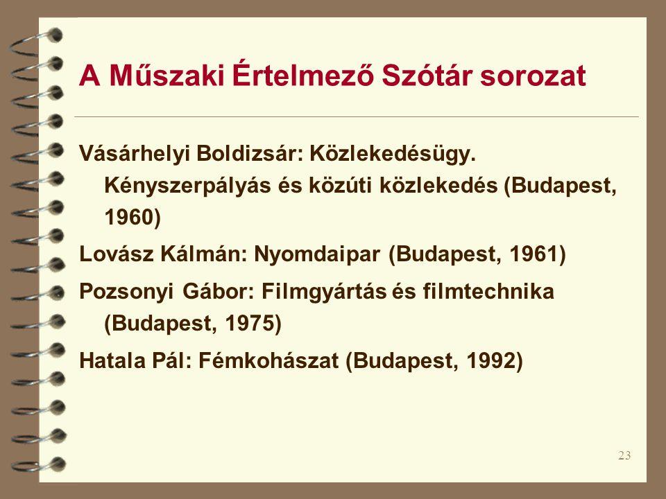 23 A Műszaki Értelmező Szótár sorozat Vásárhelyi Boldizsár: Közlekedésügy.