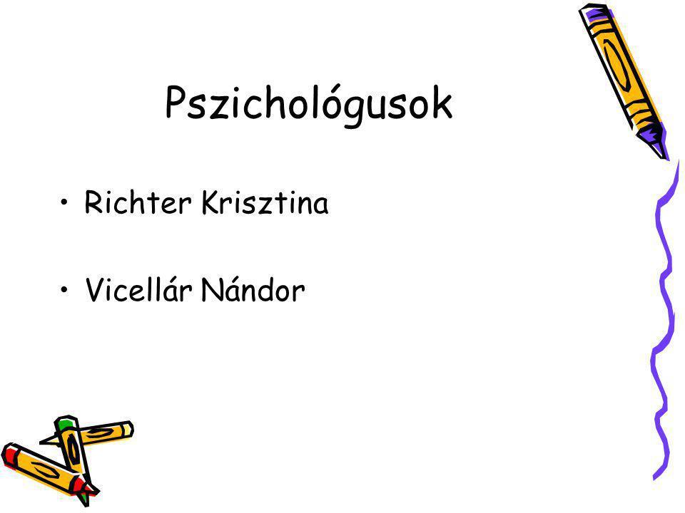 Pszichológusok Richter Krisztina Vicellár Nándor