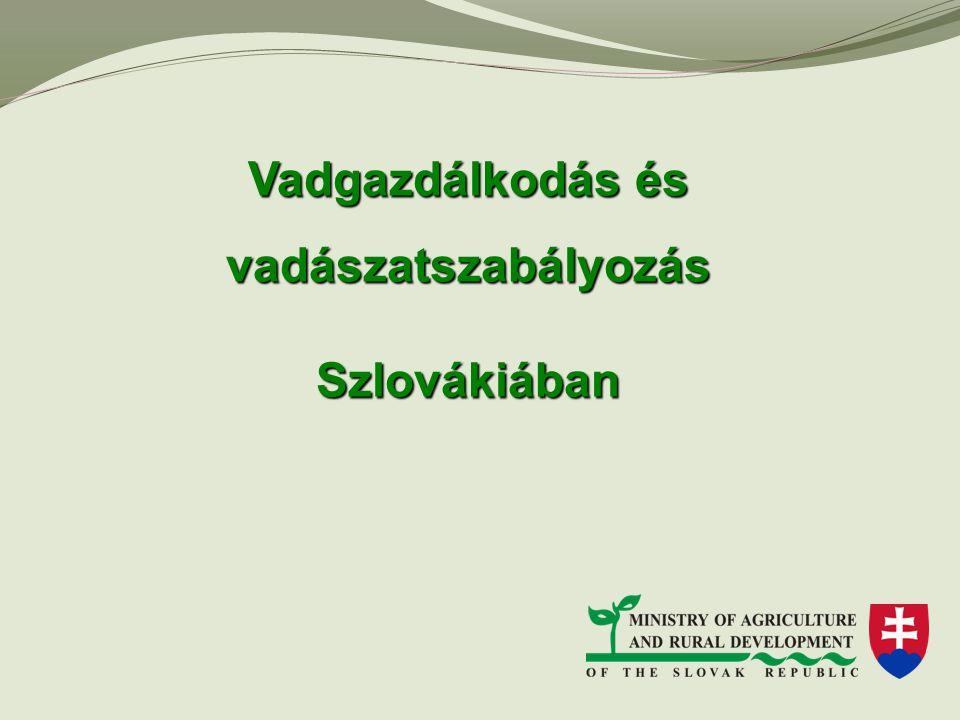 Vadgazdálkodás és vadászatszabályozás Szlovákiában