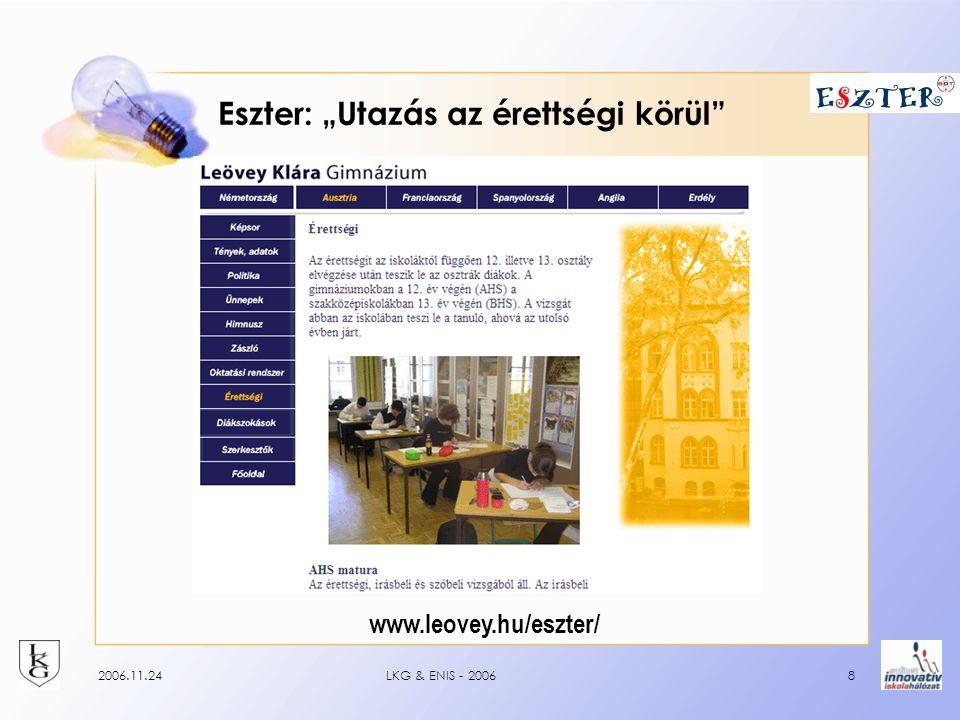 """2006.11.24LKG & ENIS - 20068 Eszter: """"Utazás az érettségi körül www.leovey.hu/eszter/"""