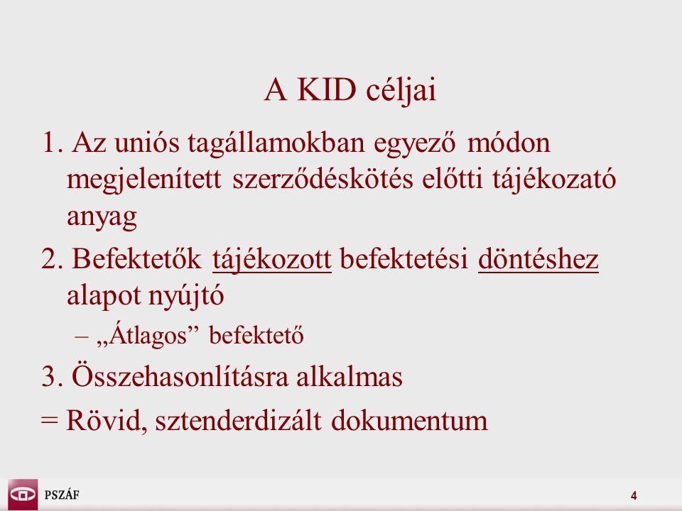 4 A KID céljai 1.