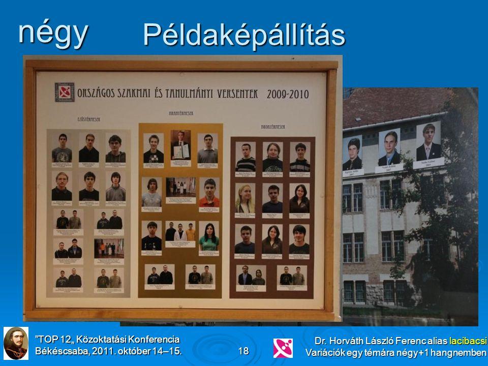 """TOP 12"""" Közoktatási Konferencia Békéscsaba, 2011."""
