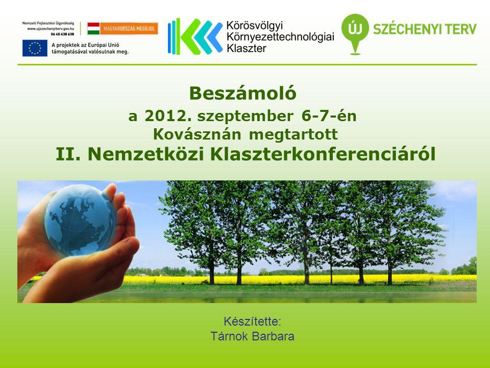 Beszámoló a 2012. szeptember 6-7-én Kovásznán megtartott II.