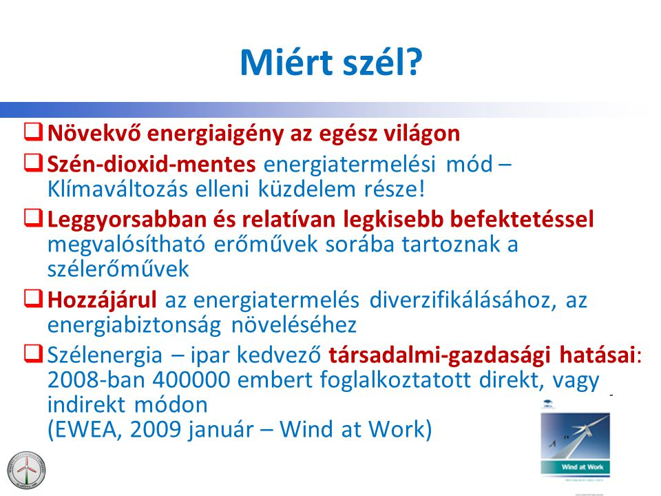 Szélturbina-gyártók részvétele a magyar piacon 2011-ben 43 MSZET, 2011