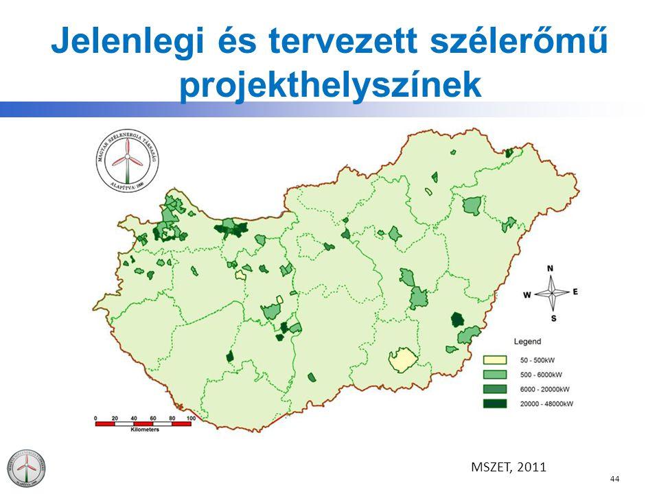 Jelenlegi és tervezett szélerőmű projekthelyszínek 44 MSZET, 2011