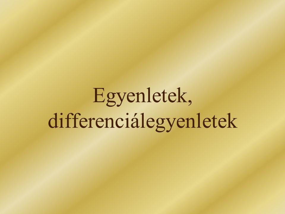 Egyenletek, differenciálegyenletek