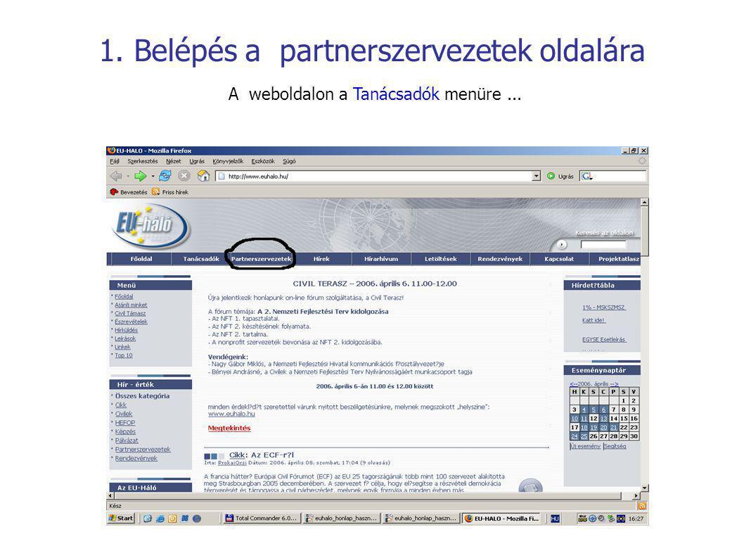...majd az ezután megjelenő lapon a Partnerszervezetek oldalai linkre kattintva juthat el a beléptető felületre.