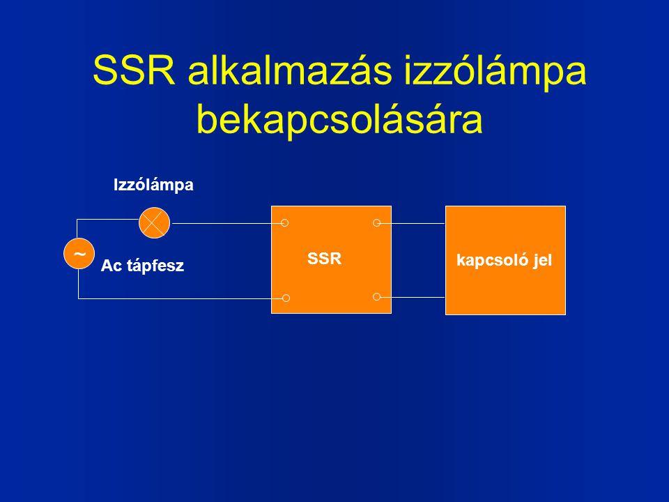SSR alkalmazás hőfokszabályozásra Hőfokszab. egység SSR Ac tápfesz Fűtőtest ~