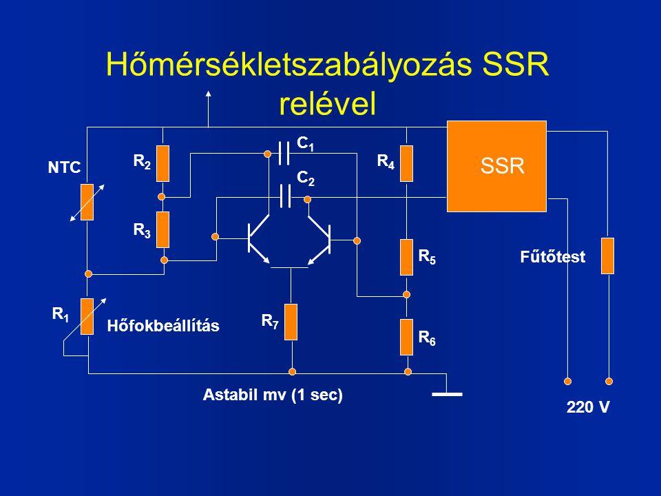 Hőmérsékletszabályozás SSR relével NTC R1R1 R6R6 R5R5 R4R4 R7R7 R3R3 R2R2 C1C1 C2C2 SSR Hőfokbeállítás 220 V Fűtőtest Astabil mv (1 sec)