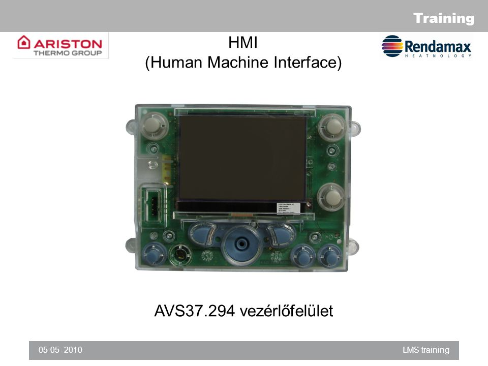 Training 05-05- 2010LMS training HMI (Human Machine Interface) AVS37.294 vezérlőfelület