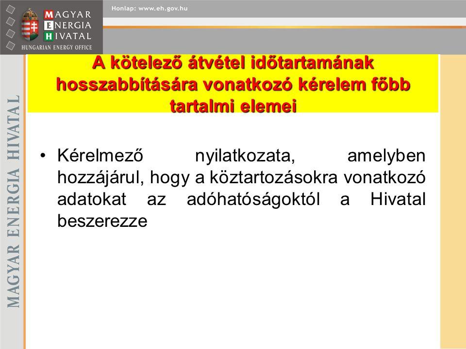 Kérelmező nyilatkozata, amelyben hozzájárul, hogy a köztartozásokra vonatkozó adatokat az adóhatóságoktól a Hivatal beszerezze
