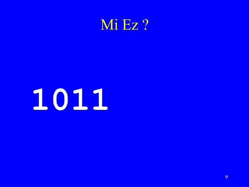 9 Mi Ez ? 1011