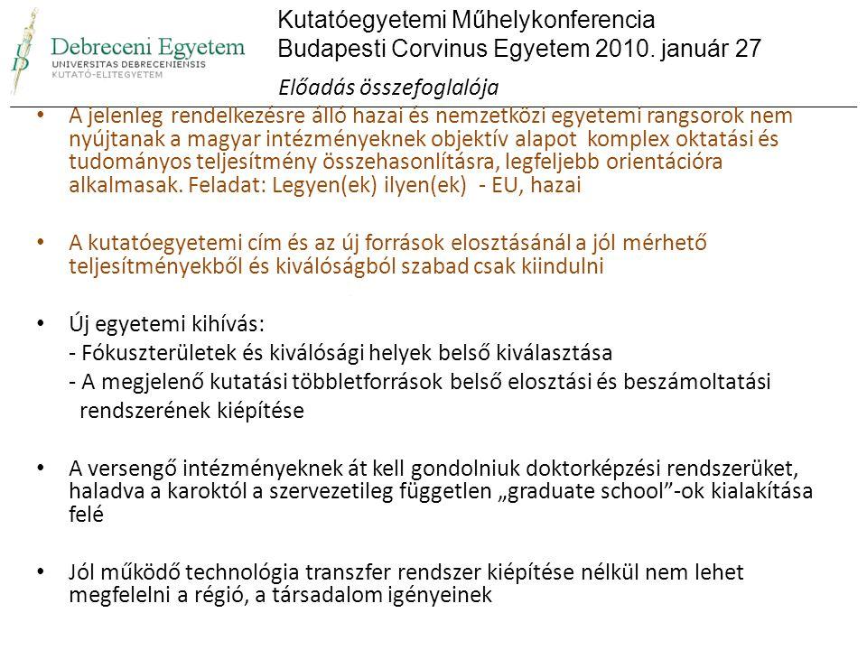 A projekt keretében indított alkalmazások száma: 681 fő Ebből a teljes állással rendelkező kutatók száma: 184 fő Jelenleg 22 külföldi kutató vesz részt a projekt megvalósításában A hallgatói alkalmazások száma: 160 fő A projekt publikációs adatbázisa a Debreceni Egyetem könyvtárának bevonásával valósult meg.