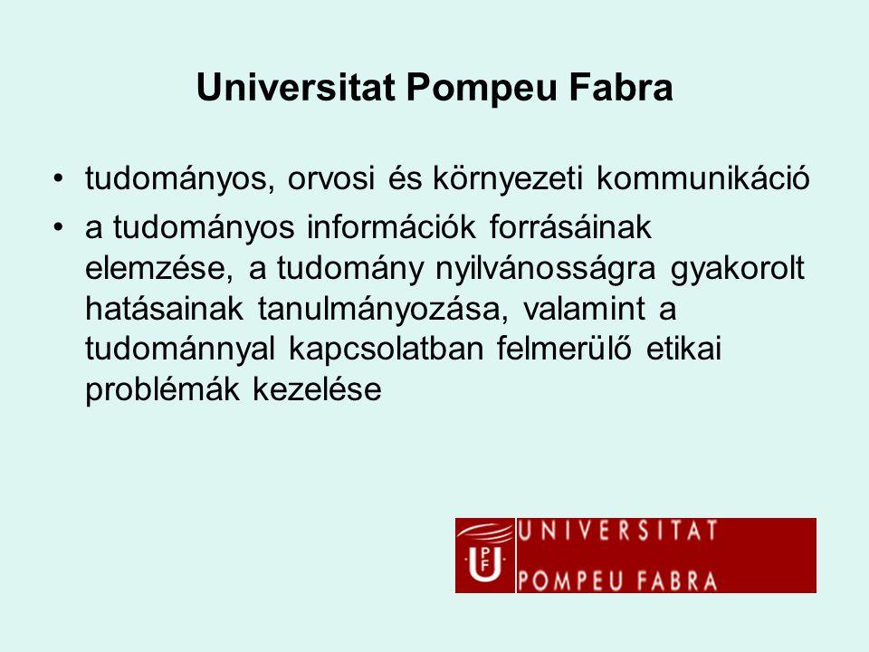 Universitat Pompeu Fabra tudományos, orvosi és környezeti kommunikáció a tudományos információk forrásáinak elemzése, a tudomány nyilvánosságra gyakor