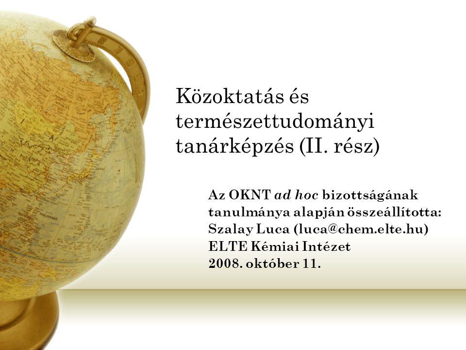 Közoktatás és természettudományi tanárképzés (II.