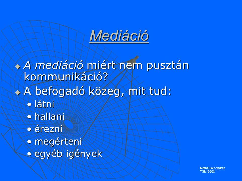 Mediáció  A mediáció miért nem pusztán kommunikáció.