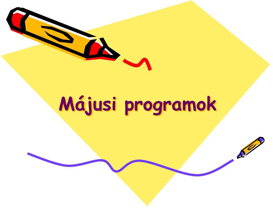 Májusi programok Májusi programok