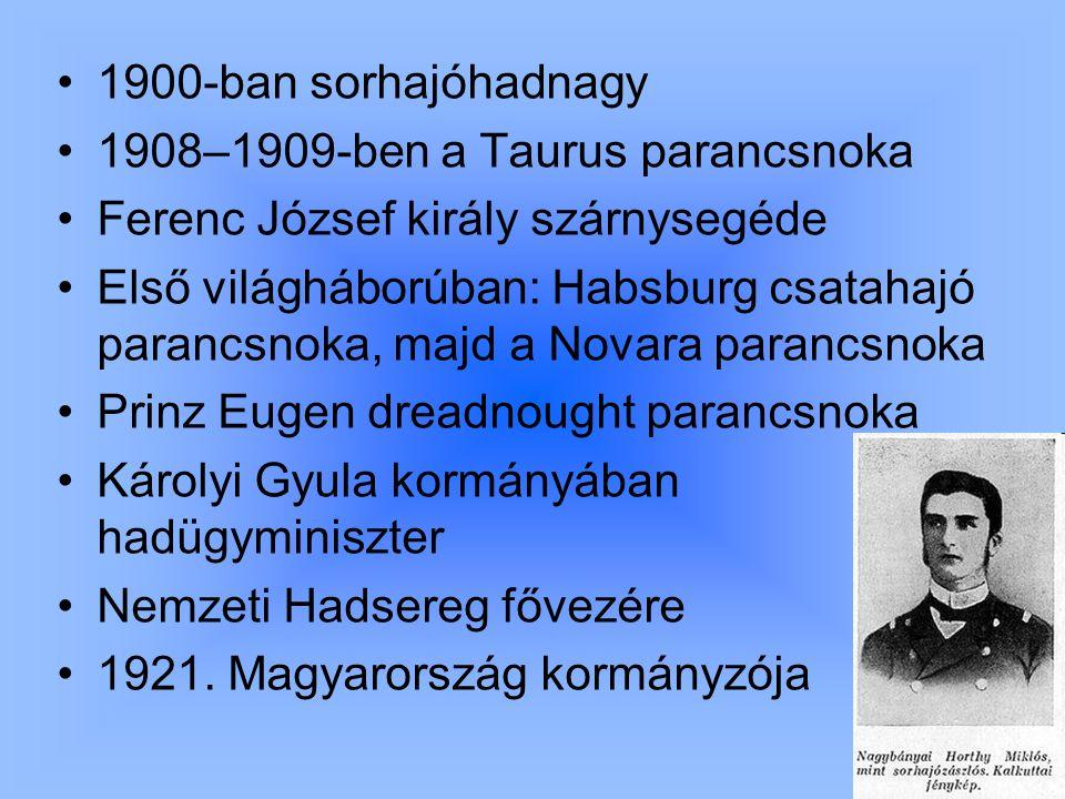 1900-ban sorhajóhadnagy 1908–1909-ben a Taurus parancsnoka Ferenc József király szárnysegéde Első világháborúban: Habsburg csatahajó parancsnoka, majd