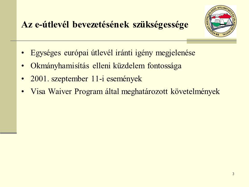 4 2252/2004/EK Tanácsi Rendelet Tárgyi hatály: a tagállamok által kiállított, 12 hónapnál hosszabb érvényességi időre szóló útlevelek és úti okmányok Meghatározza a tagállamok által kiadott útlevelek és úti okmányok kötelező minimum biztonsági követelményeit Megteremti az interoperábilis biometrikus azonosítók (arckép, ujjlenyomat) bevezetésének jogi alapját Szigorú adatvédelmi követelményeket határoz meg További műszaki előírások megállapítása az ún.