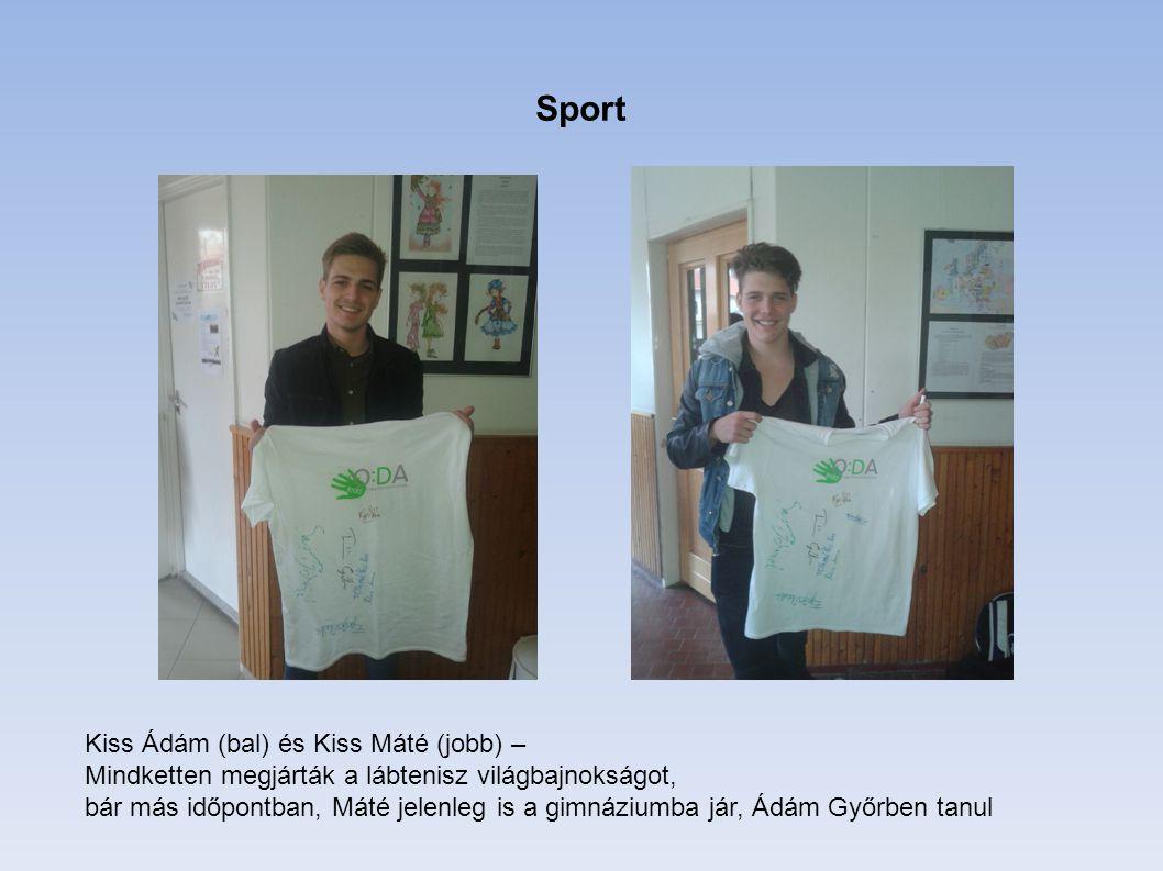 Sport Kiss Ádám (bal) és Kiss Máté (jobb) – Mindketten megjárták a lábtenisz világbajnokságot, bár más időpontban, Máté jelenleg is a gimnáziumba jár,