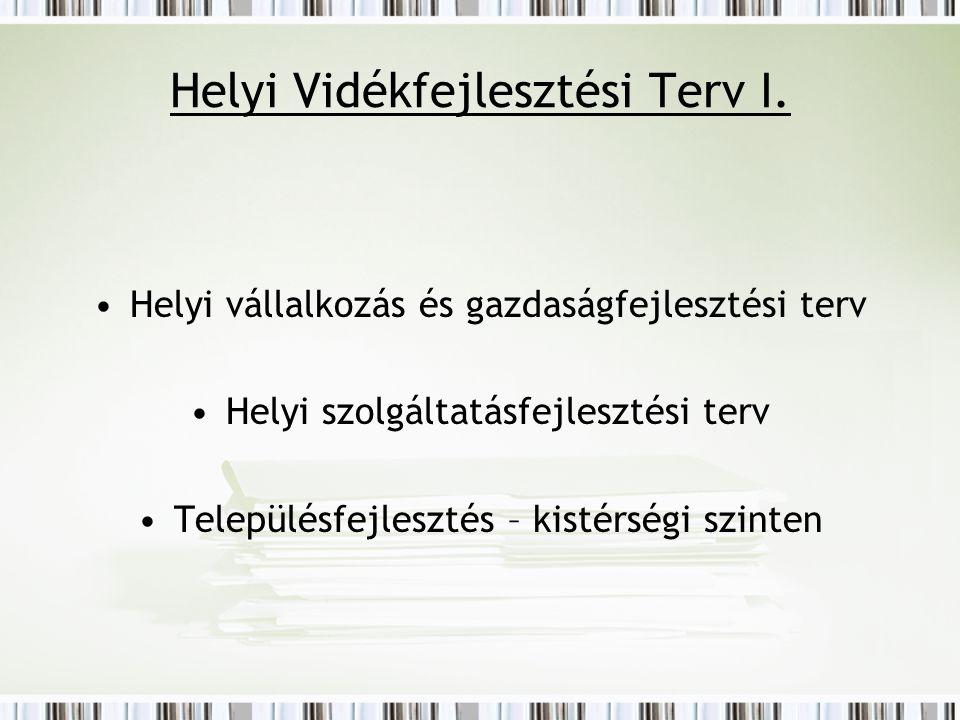 Helyi Vidékfejlesztési Terv I.