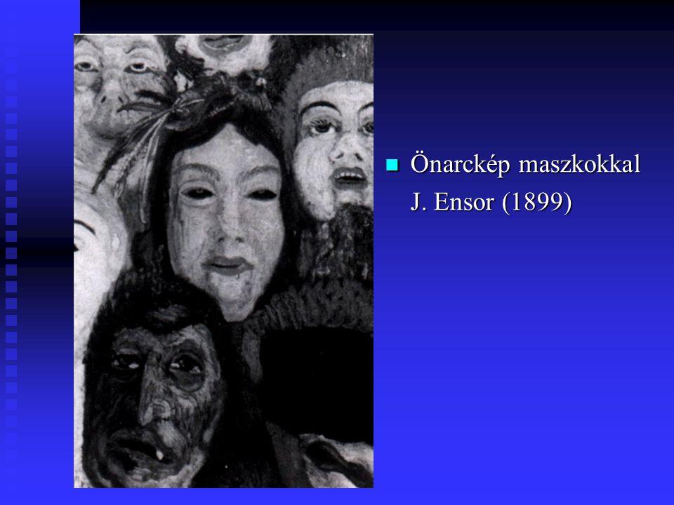 Önarckép maszkokkal J. Ensor (1899)