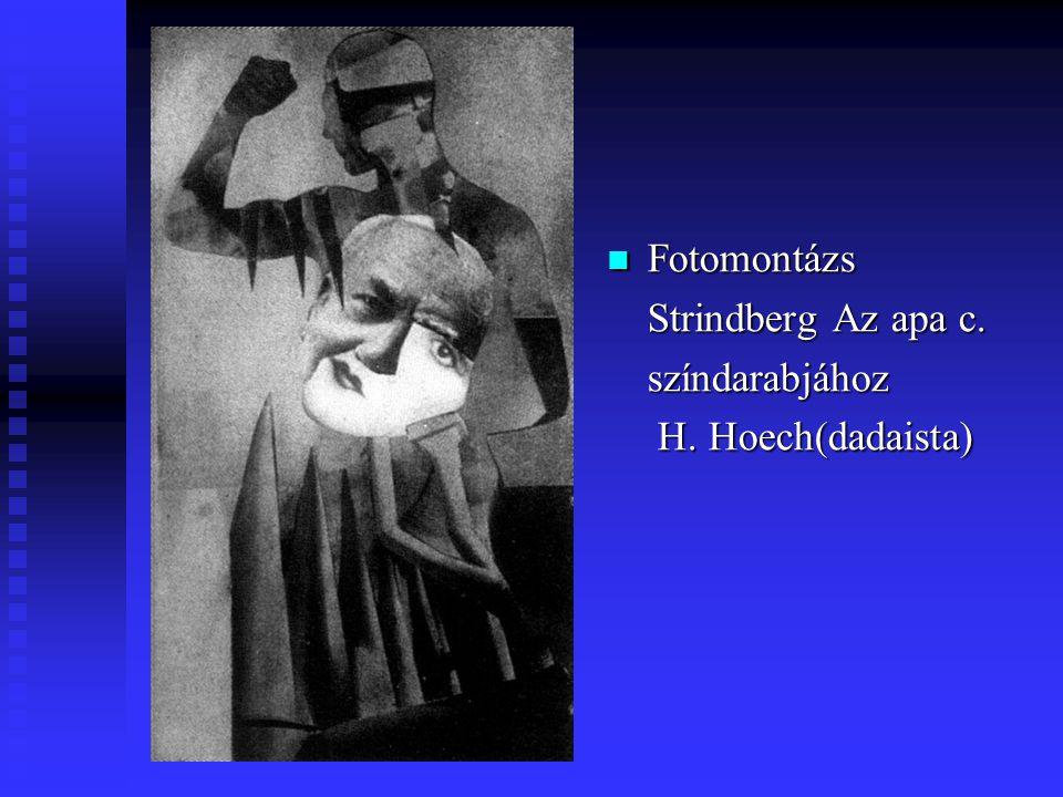 Fotomontázs Strindberg Az apa c. színdarabjához H. Hoech(dadaista)