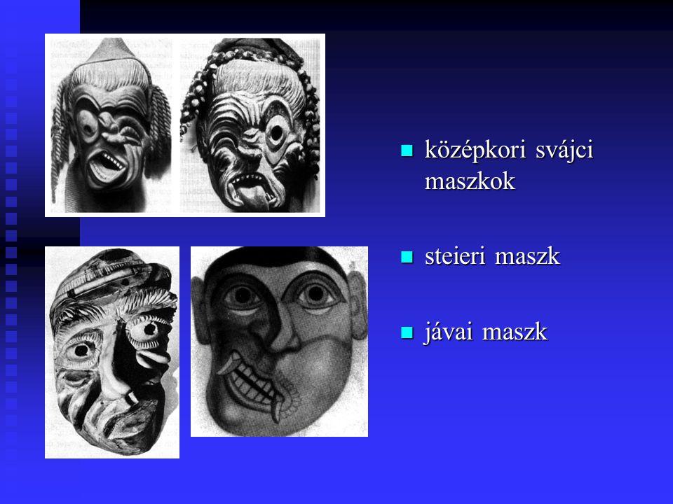 középkori svájci maszkok steieri maszk jávai maszk