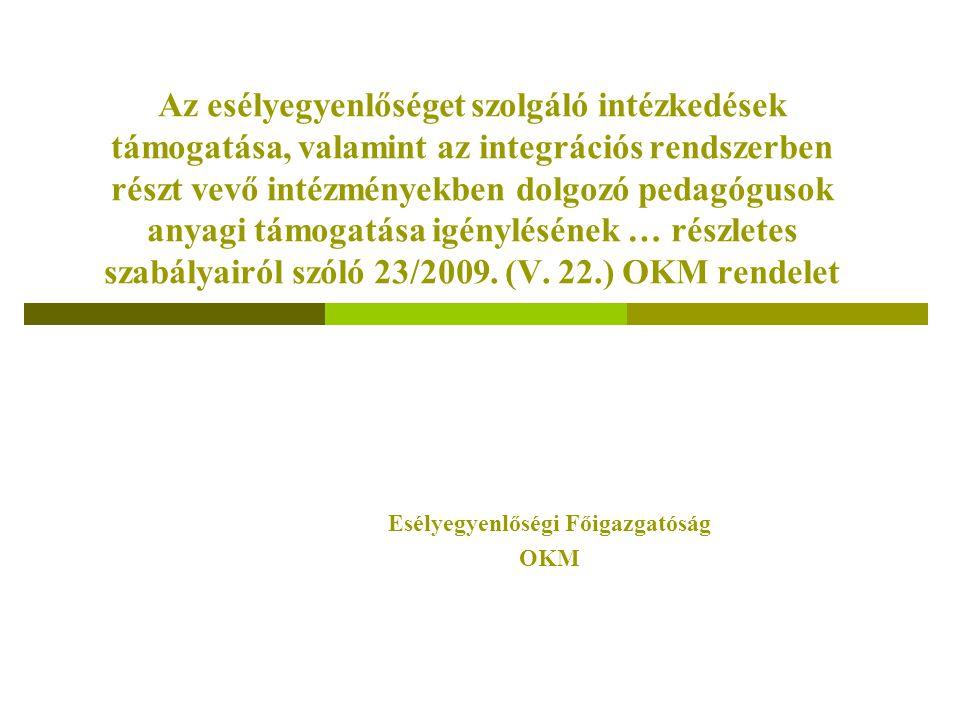 Képesség-kibontakoztató és integrációs felkészítés, óvodai fejlesztő program A felhasználás keretei - az 1.