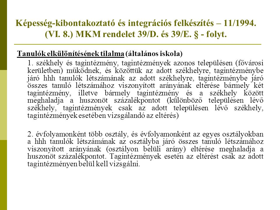 Képesség-kibontakoztató és integrációs felkészítés – 11/1994.