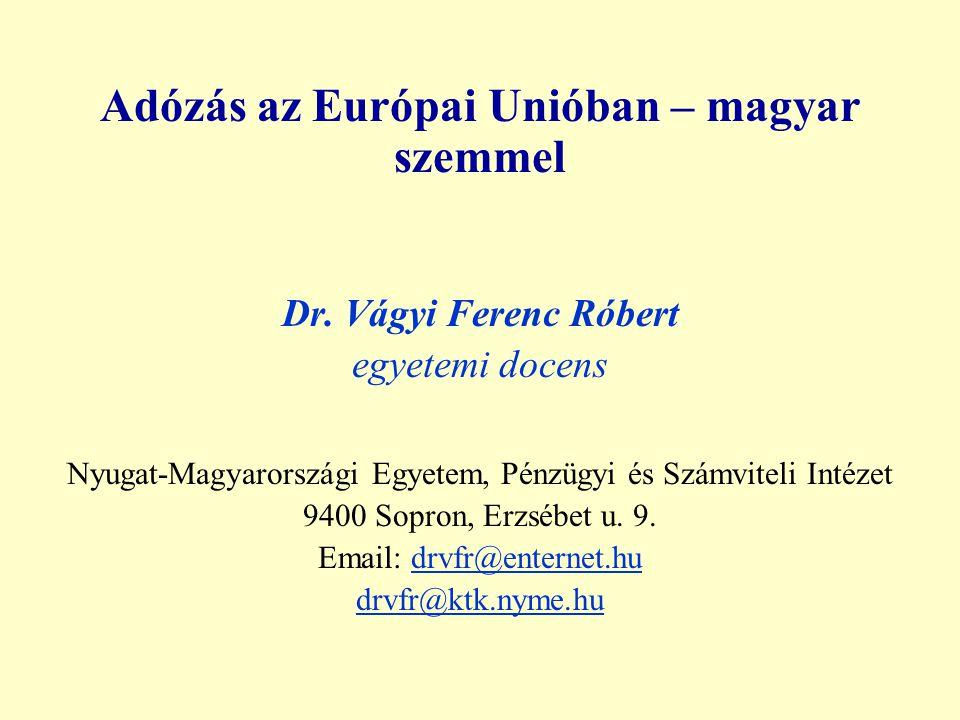 Adózás az Európai Unióban – magyar szemmel Dr.