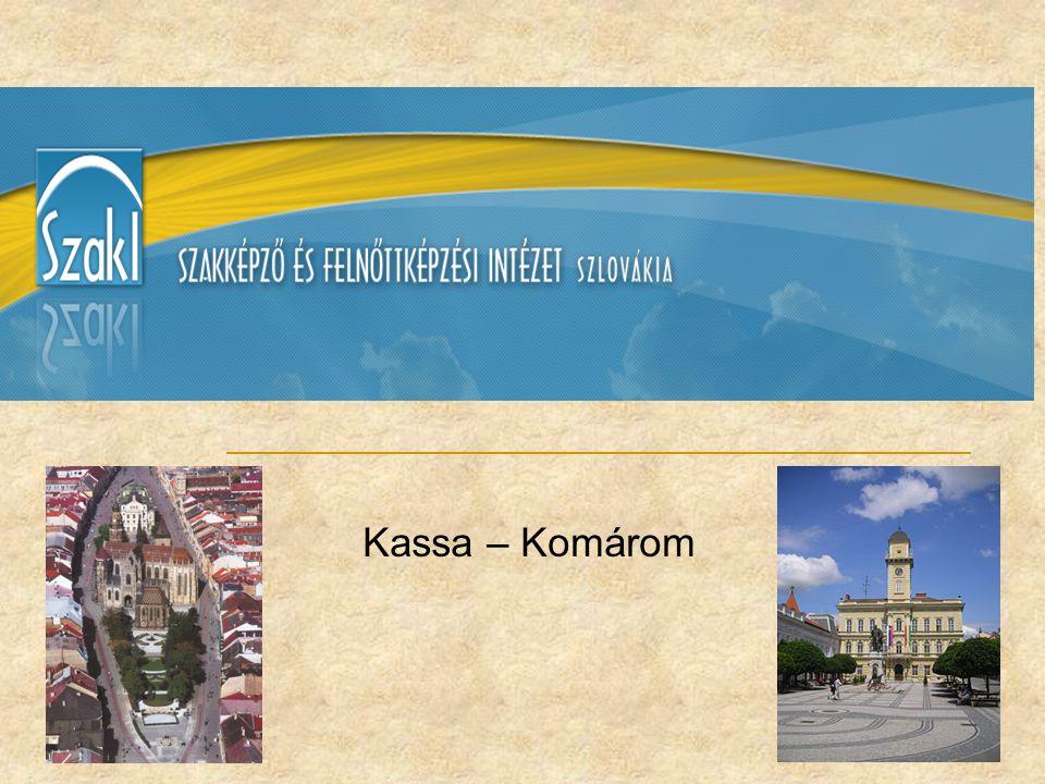 Megalakulás: 2006.február - Kassán 2006. október - Komáromban