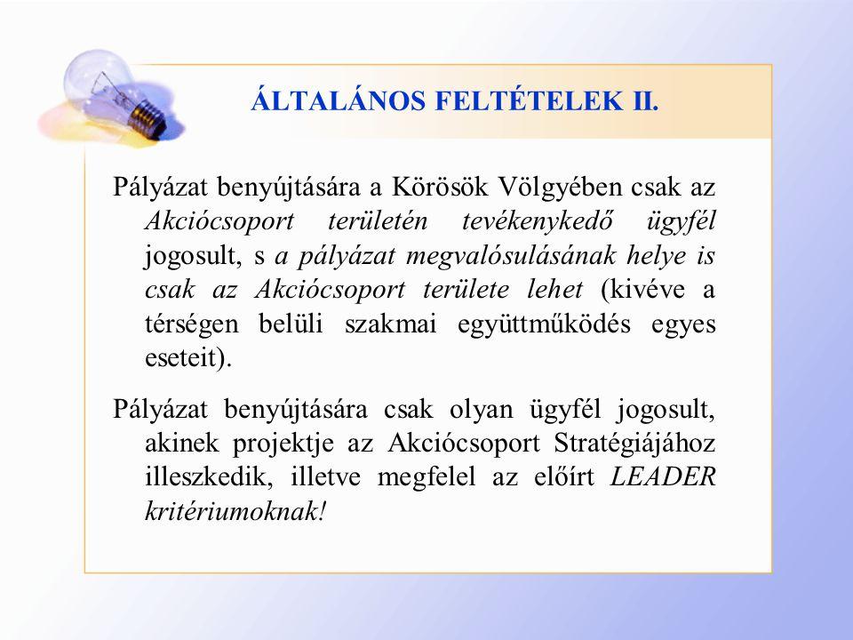 ÁLTALÁNOS FELTÉTELEK II.
