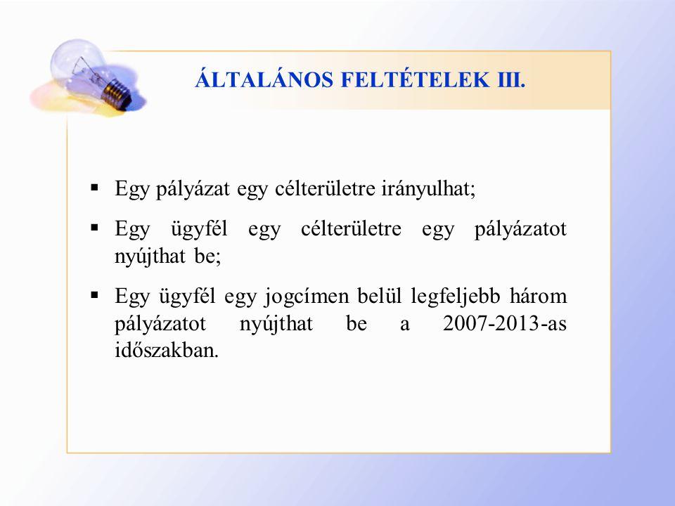 ÁLTALÁNOS FELTÉTELEK III.
